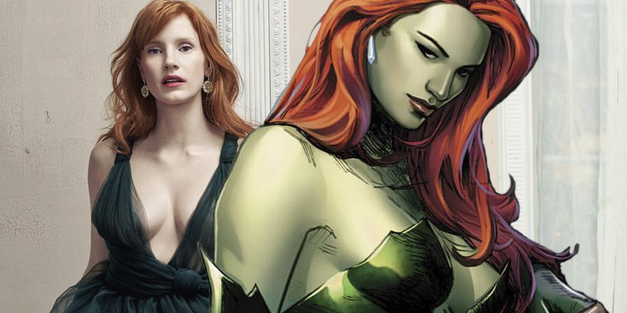 Jessica Chastain is open to playing Poison Ivy in Gotham City Sirens!